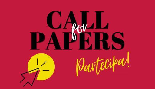 sfondo colorato con scritta: call for papers, partecipa!