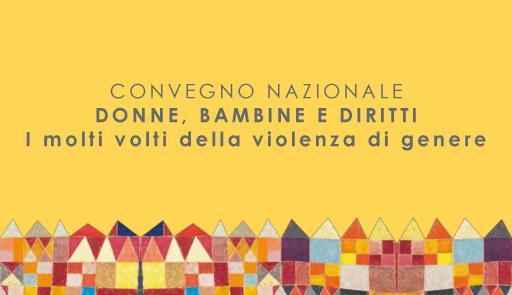 """Scitta """"Convegno Nazionale Donne, bambine e diritti - I molti volti della violenza di genere"""" su sfondo giallo"""