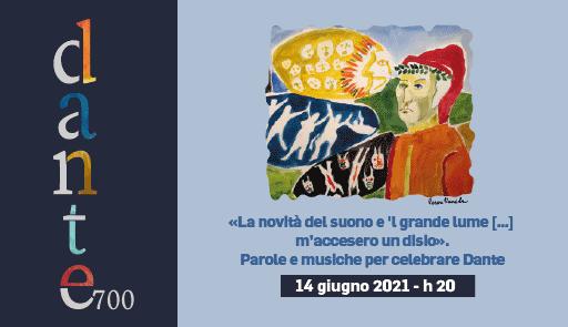 grafica Dante 700 - Parole e musiche per celebrare Dante - Paradiso XXXIII