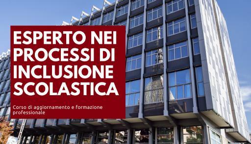 Facciata di Palazzo Nuovo sullo sfondo con scritta ESPERTO NEI PROCESSI DI INCLUSIONE SCOLASTICA