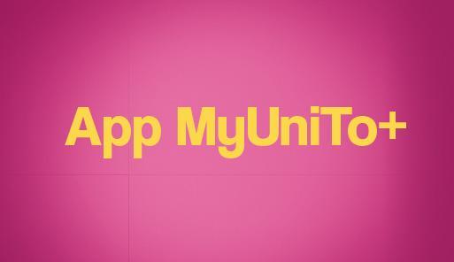 Scritta App MyUniTo+ su sfondo rosa