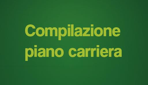 Compilazione Piano Carriera su sfondo verde