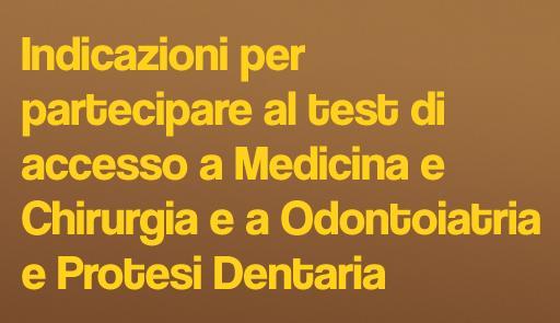 Sfondo colorato con frase: Indicazioni per partecipare al test di accesso a Medicina e Chirurgia e a Odontoiatria e Protesi Dentaria