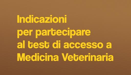 Sfondo colorato con frase: Indicazioni per partecipare al test di accesso a Medicina Veterinaria