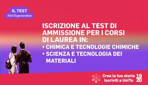 Grafica della campagna immatricolazioni 19-20 con scritta ISCRIZIONE AL TEST PER CHIMICA E TECNOLOGIE CHIMICHE E SCIENZA E TECNOLOGIA DEI MATERIALI