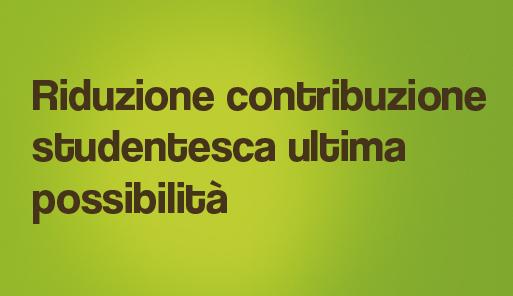 Grafica della campagna immatricolazioni 19-20 con scritta RIDUZIONE CONTRIBUZIONE STUDENTESCA ULTIMA POSSIBILITà
