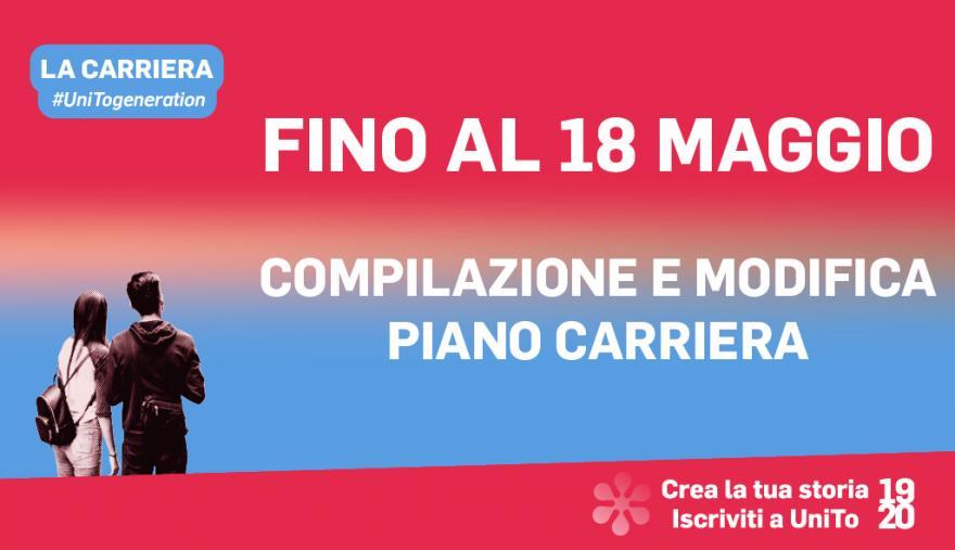Grafica della campagna immatricolazioni 19-20 con scritta: FINO AL 18 MAGGIO COMPILAZIONE E MODIFICA CARRIERA