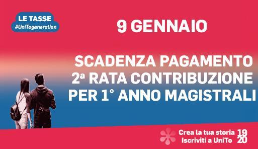Grafica della campagna immatricolazioni 2019-2020 con scritta: 9 GENNAIO SCADENZA PAGAMENTO 2a RATA PER 1o ANNO MAGISTRALI