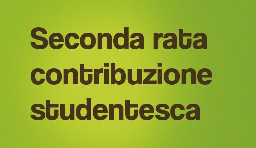 Grafica della campagna immatricolazioni 19-20 con scritta SECONDA RATA CONTRIBUZIONE STUDENTESCA