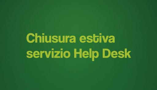 Sfondo colorato con frase: Chiusura estiva servizio di Help-desk