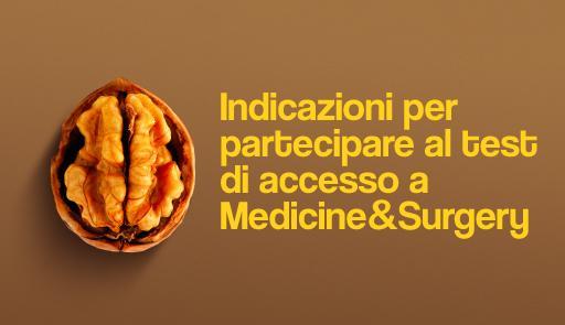 noce con frase: Indicazioni per partecipare al test di accesso a Medicine&Surgery