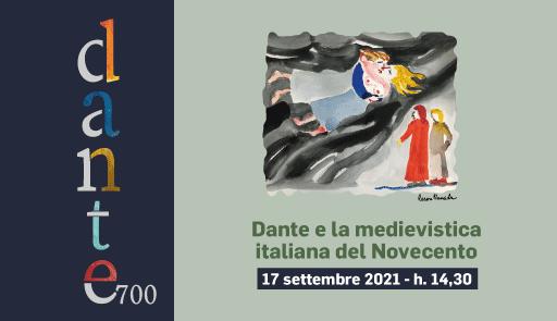 grafica Dante 700 - Dante e la medievistica italiana del Novecento