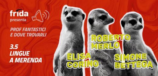 tre suricati su sfondo colorato, ad ognuno corrisponde un nome: Elisa Corino, Roberto Merlo e Simone Bettega
