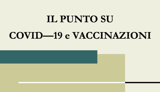 Grafica evento 'Il punto su Covid-19 e vaccinazioni'