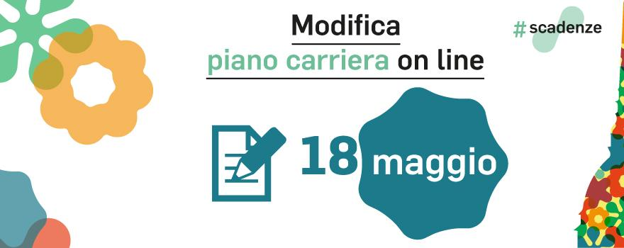 Modifica piano carriera on line 18 maggio