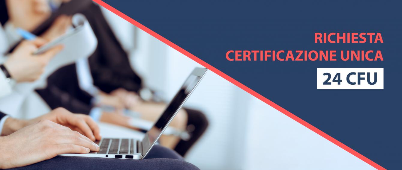mano che scrive su pc portatile e scritta: Richiesta riconoscimento crediti pregressi e rilascio certificazione unica 24 CFU