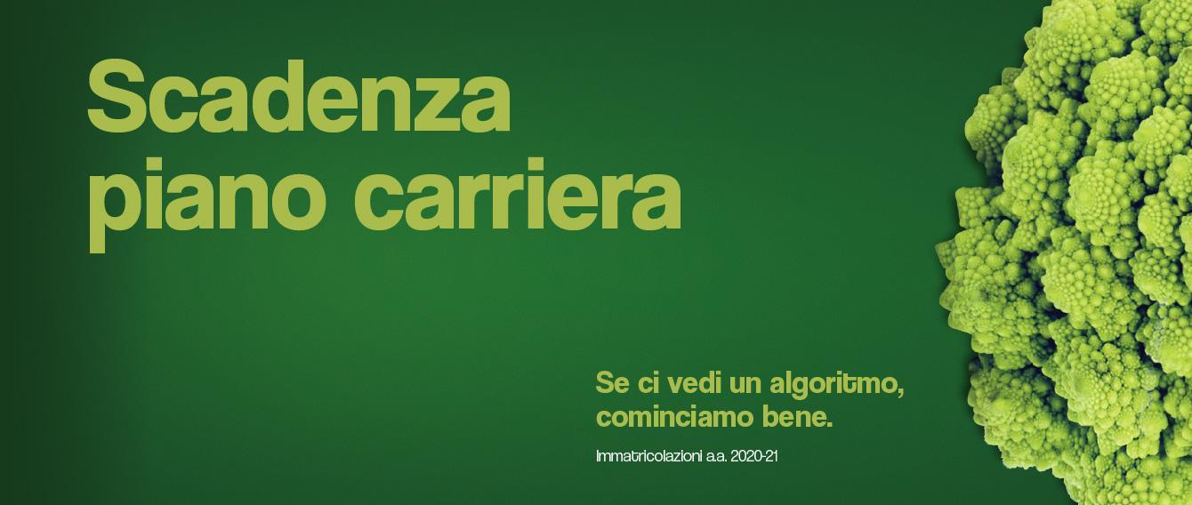 Grafica della campagna immatricolazioni 19-20 con scritta SCADENZA PIANO CARRIERA