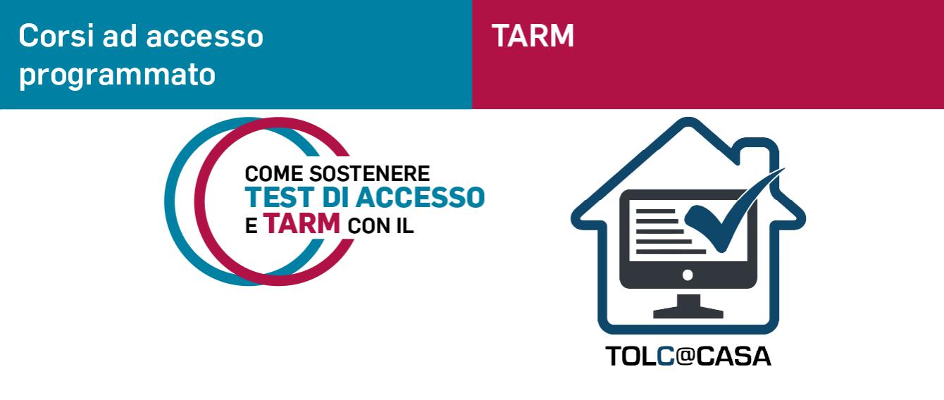 Scritte colorate: Corsi ad accesso programmato e TARM con il TOLC@casa